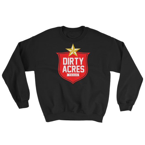 Lone Dirty Acres Sweatshirt