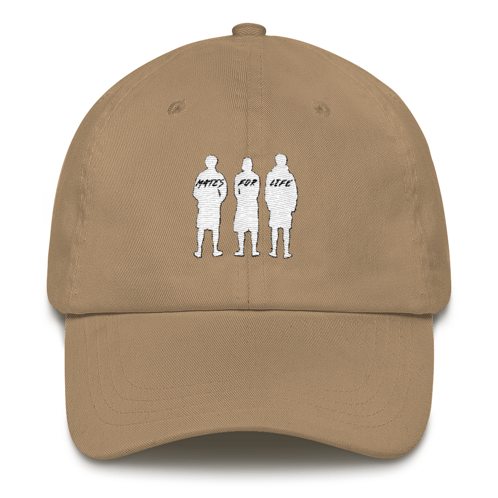 MATES FOR LIFE Dad Hat
