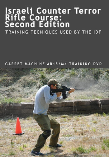 Israeli Counter Terror Rifle Course, 2nd Edition