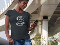 The Joy of the Lord is My Strength Short Sleeve T-shirt