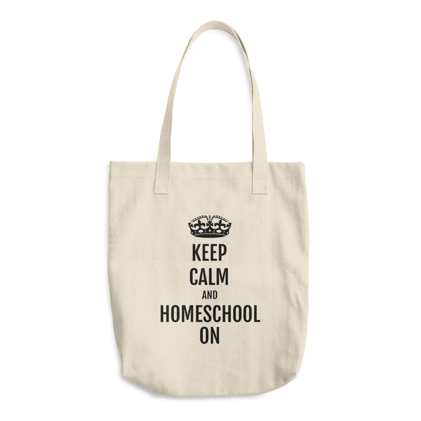 Keep Calm and Homeschool On Cotton Tote Bag