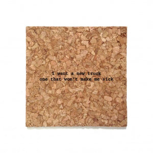 mistaken lyric coaster i want a new drug / truck