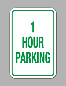 1 Hour Parking - Parking Sign