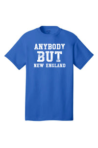 Anybody But New England - Football T-Shirt