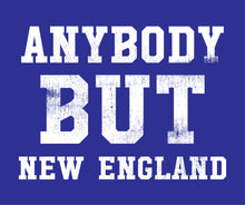 Load image into Gallery viewer, Anybody But New England - Football T-Shirt