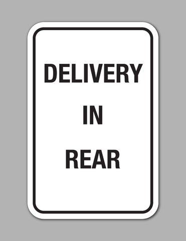 Delivery In Rear - Traffic Sign