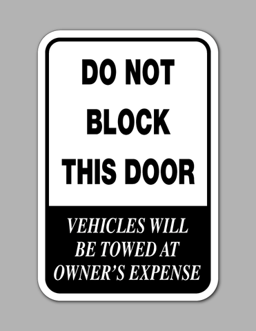 Do Not Block This Door - Parking Sign