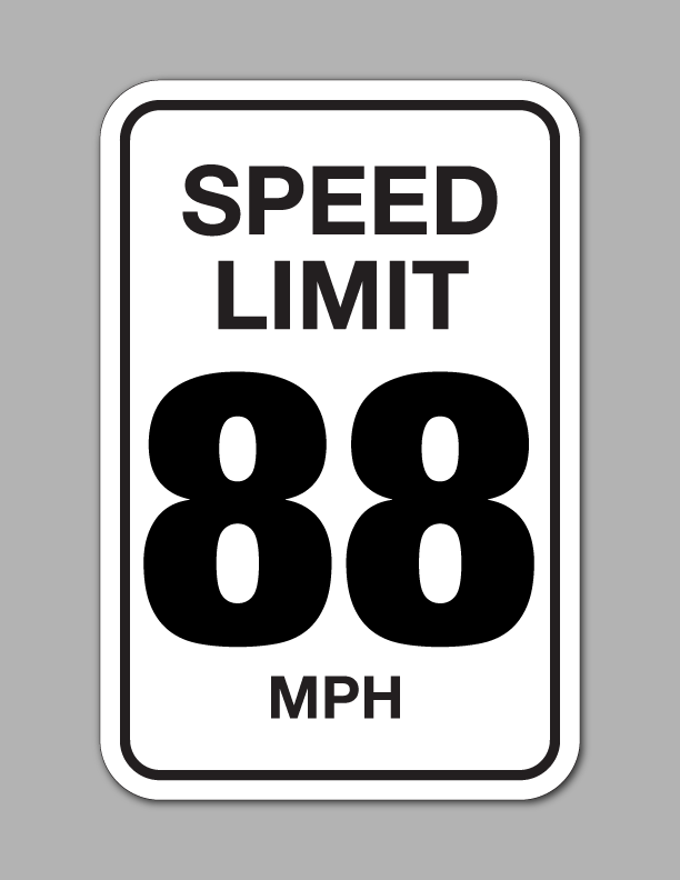 Speed Limit 88 MPH - Traffic Sign