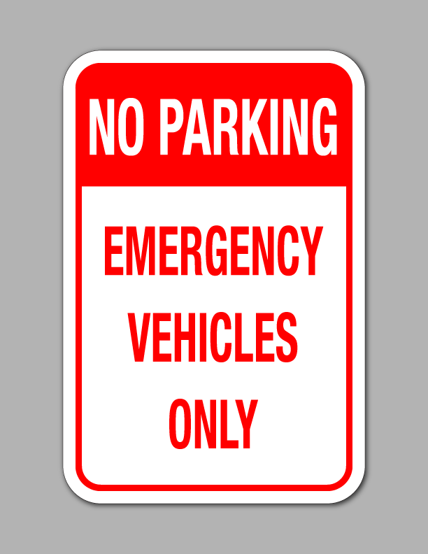No Parking Emergency Vehicles Only - Parking Sign