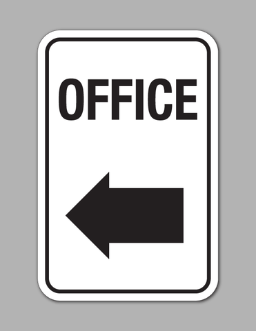 Office Left Arrow - Traffic Sign