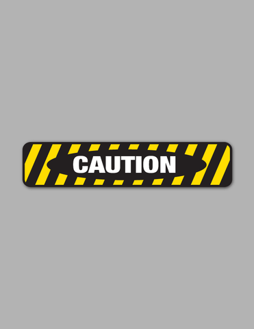 Caution - Safety Sign