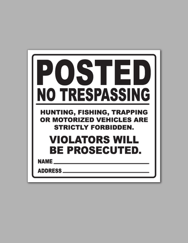 Posted No Trespassing - Safety Sign