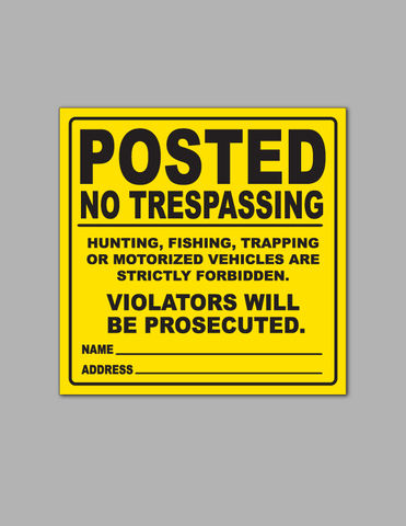 Posted No Trespassing (Yellow) - Safety Sign