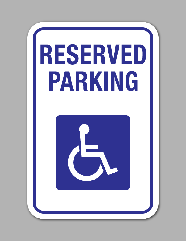 Reserved Handicap Parking - Parking Sign - Standard (White Background)