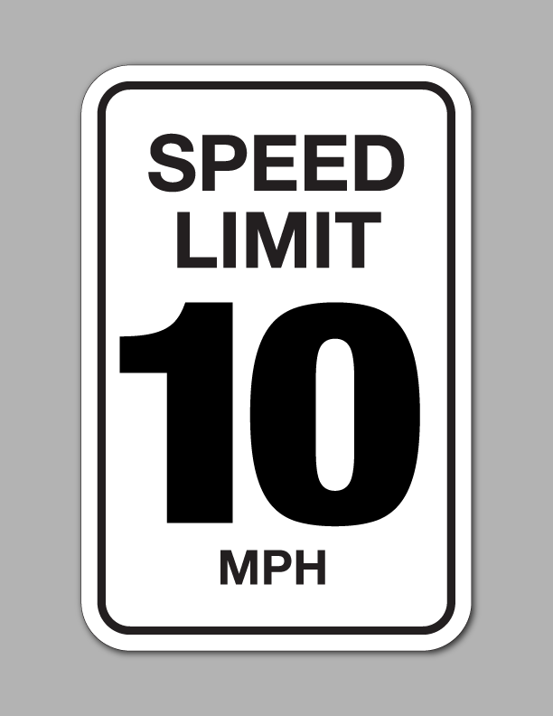 Speed Limit 10 MPH - Traffic Sign