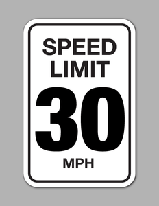 Speed Limit 30 MPH - Traffic Sign
