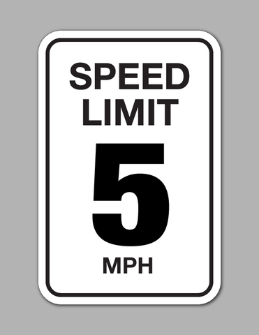 Speed Limit 5 MPH - Traffic Sign