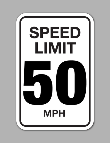 Speed Limit 50 MPH - Traffic Sign
