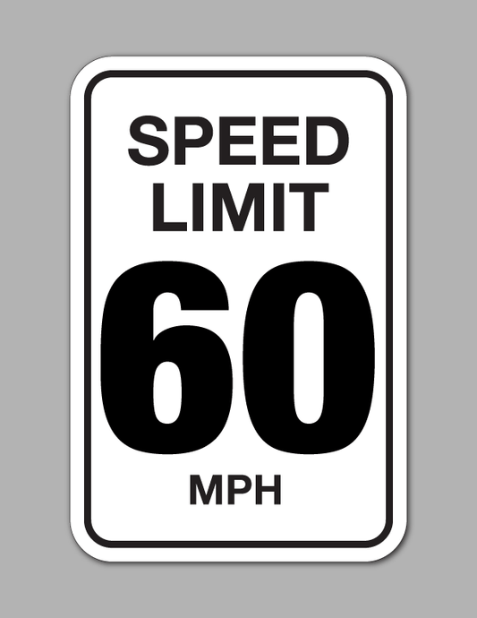 Speed Limit 60 MPH - Traffic Sign