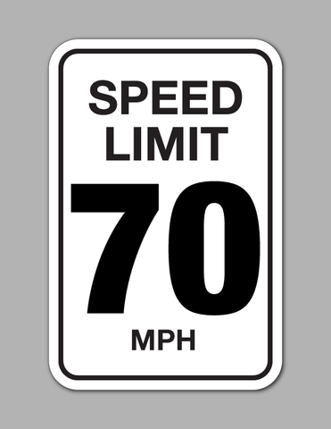 Speed Limit 70 MPH - Traffic Sign