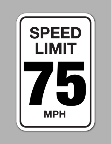Speed Limit 75 MPH - Traffic Sign