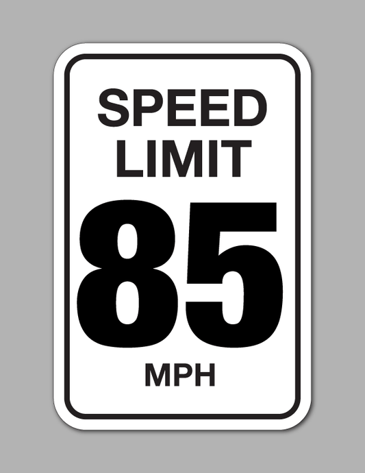 Speed Limit 85 MPH - Traffic Sign