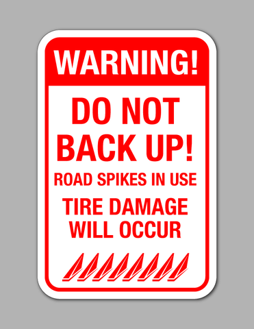 Warning (Road Spikes) - Safety Sign