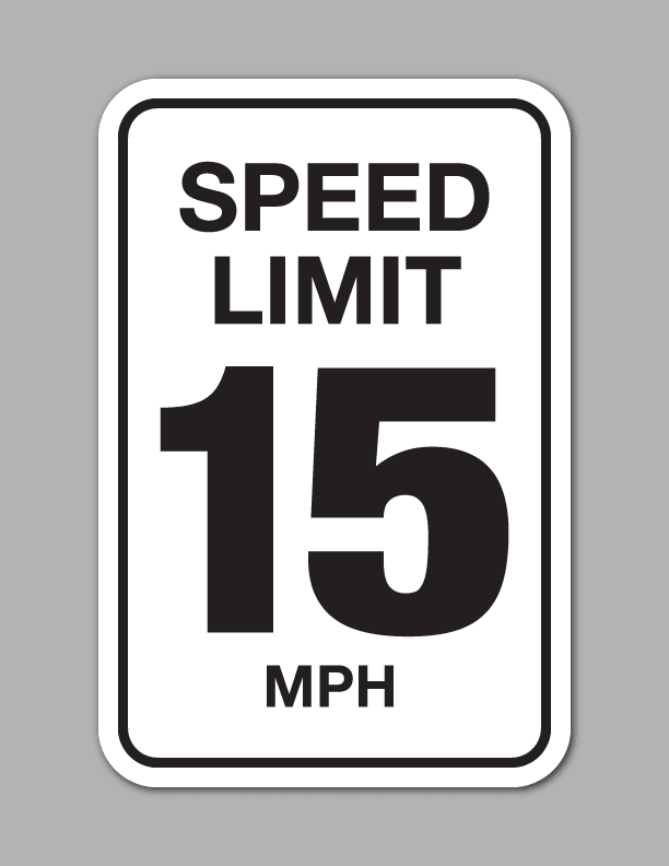 Speed Limit 15 MPH - Traffic Sign