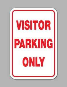 Visitor Parking Only - Parking Sign