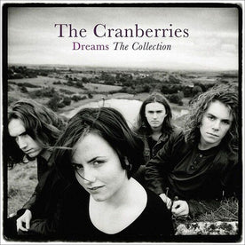 Dreams: The Collection - The Cranberries (Vinyl)