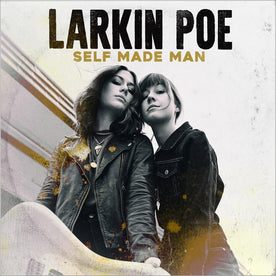Self Made Man - Larkin Poe (Vinyl)