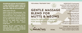 Gentle Massage Blend for Mutts & Meows