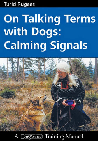 On Talking Terms With Dogs - Calming Signals