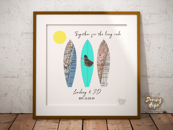 FunNtheSun Together for the Long Ride Surfboards Personalized Map Print, Custom Map Art, Travel Gift, Anniversary Gift Art, Personalized Wedding Print, Gift for Couple