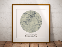 No Place Like Riverside Map Print, Riverside California Map Art, Travel Gift, Custom Map Art, Personalized Wedding Print