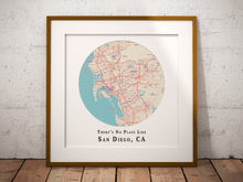 No Place Like San Diego Map Print, San Diego California Map Art, Travel Gift, Custom Map Art, Personalized Wedding Print