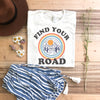 Find Your Road T shirt
