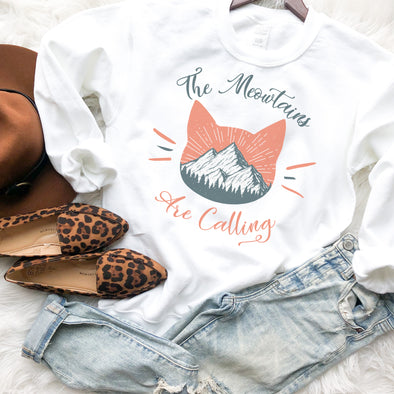 The Meowtains Are Calling Sweatshirt