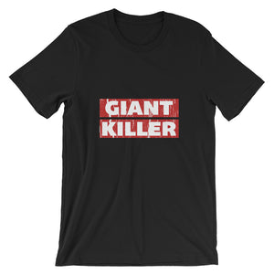 Giant Killer Short-Sleeve Unisex T-Shirt - righteous-and-dope
