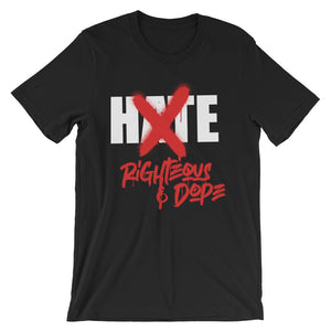 BLACK NO HATE ( unisex ) t - shirt - righteous-and-dope