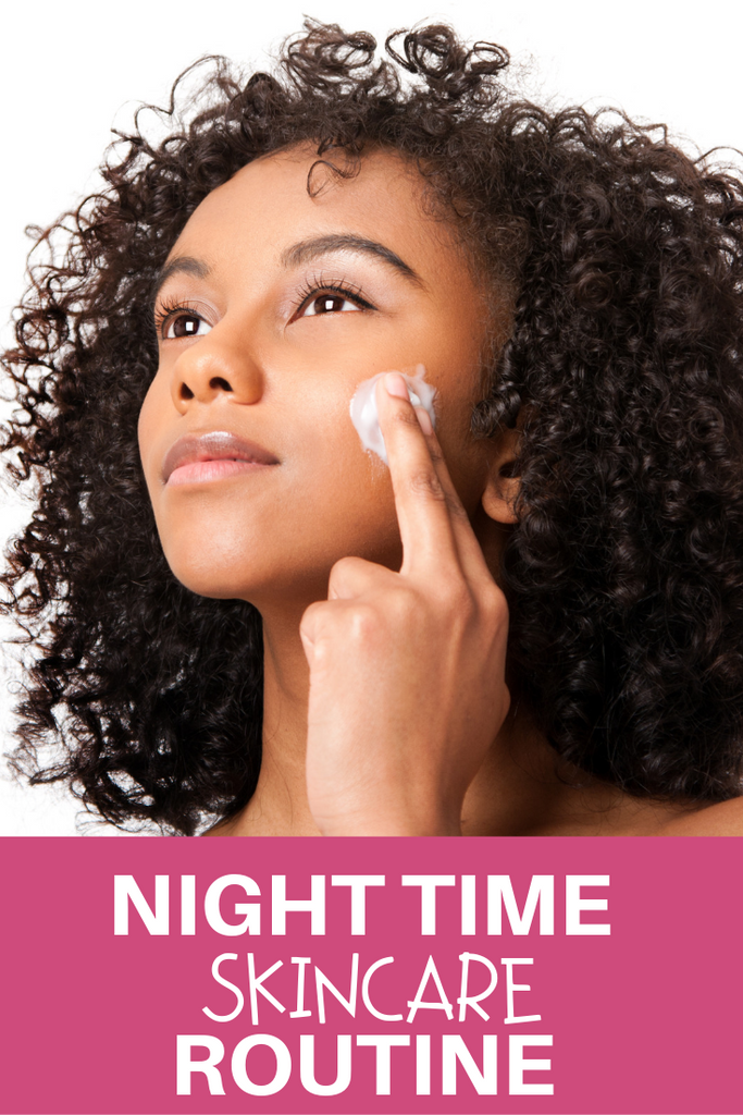Easy Night Time Skincare Routine