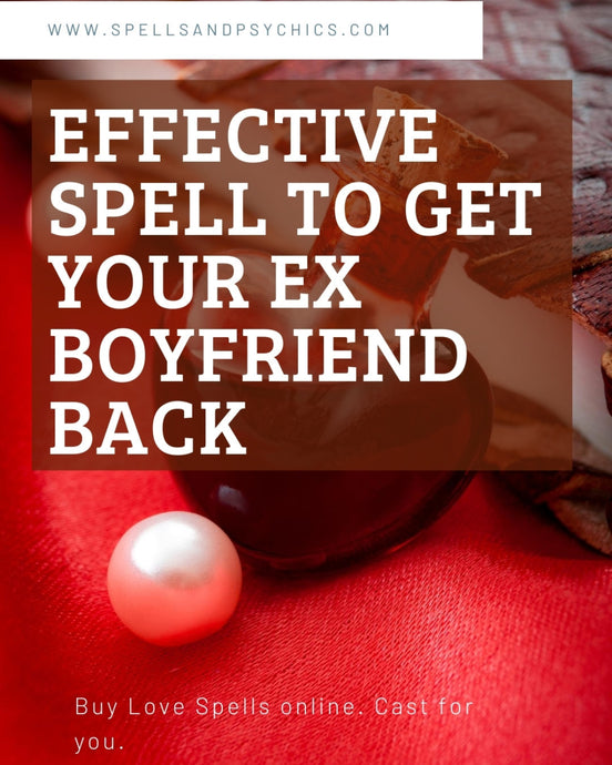 Effective Spell to get your...