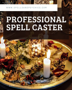 Professional Spell Caster will cast...