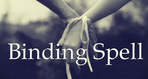 binding love spells