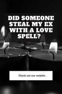 Did Someone Steal My Ex With a Love Spell?