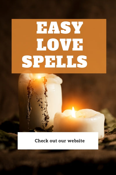Easy Love Spells - The Key to Your True Love