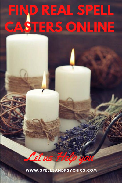 How to Cast Real Love Spells and Find Real Spell Casters Online