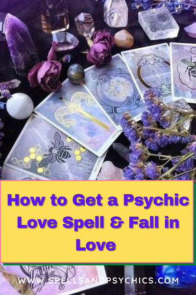 How to Get a Psychic Love Spell & Fall in Love