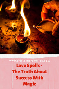 Love Spells - The Truth About Success With Magic