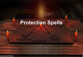 Protection Spells and Rituals